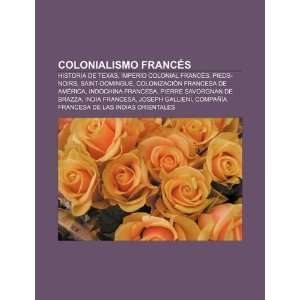 Colonialismo francés Historia de Texas, Imperio colonial