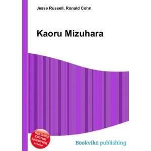 Kaoru Mizuhara: Ronald Cohn Jesse Russell: Books