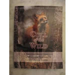 Cull of the Wild a Contemporary Analysis of Wildlife