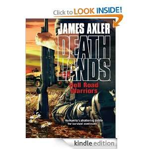 Hell Road Warriors (Deathlands): James Axler:  Kindle Store