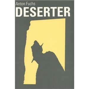 The Deserter (Studies in Austrian Literature, Culture, and