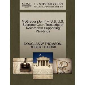Pleadings (9781270633853) DOUGLAS W THOMSON, ROBERT H BORK Books