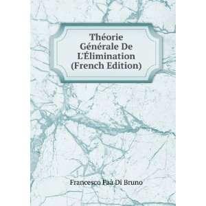 De L�limination (French Edition) Francesco Faà Di Bruno Books