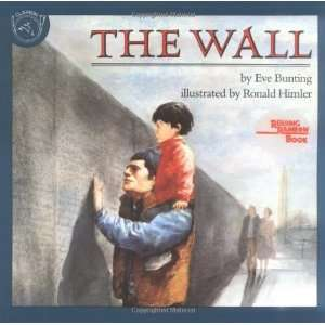 The Wall (Reading Rainbow Books) [Paperback] Eve Bunting Books