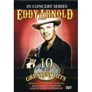 In Concert Series   10 of His Greatest Hits Eddy Arnold Movies & TV