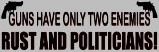 Guns Have Only Two Enemies Anti Obama Bumper Sticker