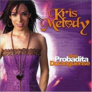 Una Probadita Duranguense Kris Melody