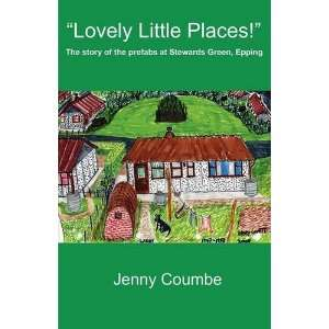 Lovely Little Places!   The story of the prefabs at