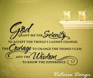 God Grant Serenity Prayer DECAL STICKER QUOTE WALLPAPER