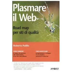 Road map per siti di qualità (9788850325115): Roberto Polillo: Books