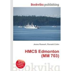 HMCS Edmonton (MM 703) Ronald Cohn Jesse Russell Books