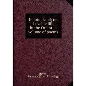 com In lotus land; or, Lovable life in the Orient; a volume of poems