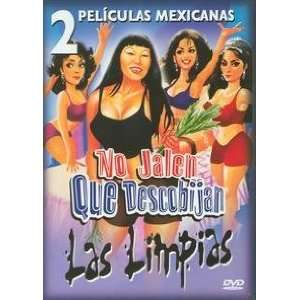 Peliculas Mexicanas No Jalen Que Descobijan/Las Limpias