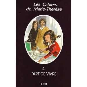 lart de vivre (9782907524476) Marie Thérèse Books