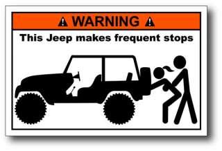 Jeep Frequent Stops Funny Warning Sticker CJ TJ YJ XJ