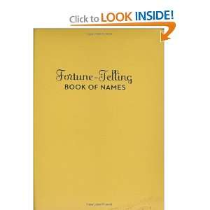 Fortune Telling Book of Names [Hardcover]: A. M. McCloud: Books
