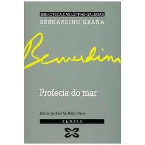 Profecia Do Mar (Biblioteca das letras galegas) (Galician
