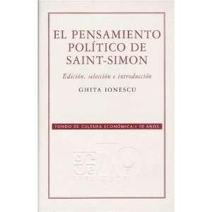El pensamiento político de Saint Simon (Coleccion
