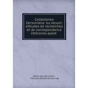 et de correspondance littéraires ayant .: John Spencer Smith: Books