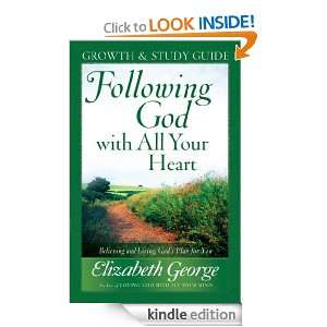 Following God with All Your Heart Growth and Study Guide Elizabeth