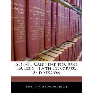 SENATE Calendar for June 29, 2006   109th Congress, 2nd