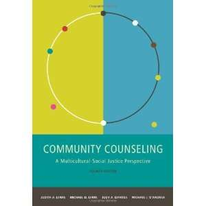 Community Counseling A Multicultural Social Justice
