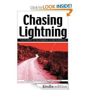 Chasing Lightning The Pursuit of Successful Living in