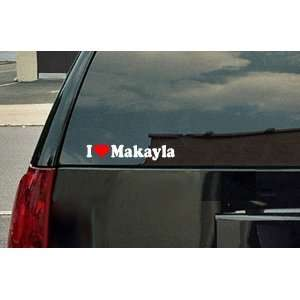 I Love Makayla Vinyl Decal   White with a red heart