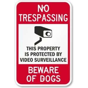 com No Trespassing   This Property Is Protected By Video Surveillance