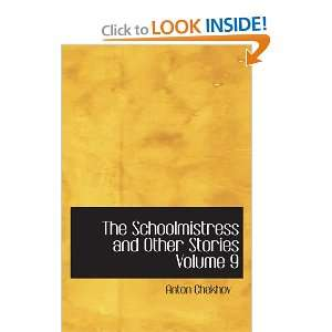 The Schoolmistress and Other Stories Volume 9