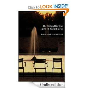 The Oxford Book of French Short Stories (Oxford Books of) Elizabeth