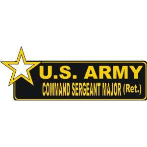 States Army Retired Command Sergeant Major Bumper Sticker Decal 9