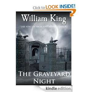 The Graveyard Night (Short Story) William King  Kindle