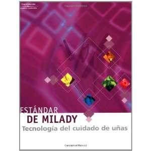 Estandar de Milady Tecnologia Del Cuidado De Unas (cuarta