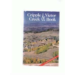 The Cripple Creek and Victor Book (9780936206233) Claude