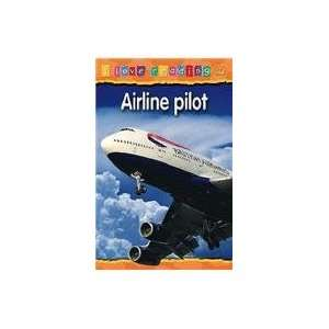 Airline Pilot: Orange Reading Level (I Love Reading