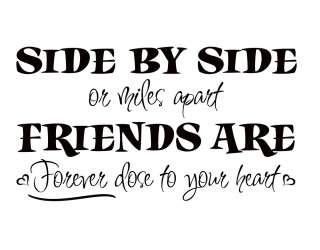 Friends Are Forever Close To Your Heart Vinyl Wall Art Lettering Decal