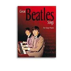 Great  Beatles  Songs for Easy Piano (For Easy Piano