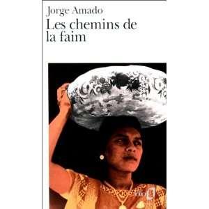 Les chemins de la faim (9782070383320) Jorge Amado Books