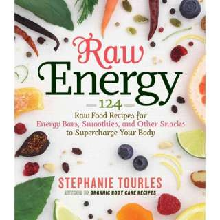 to Supercharge Your Body, Tourles, Stephanie: Cooking, Food & Wine