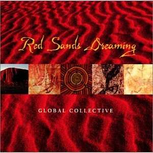 Red Sands Dreaming Global Collective Music