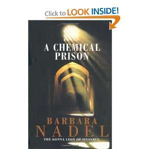 Chemical Prison [Paperback] Barbara Nadel Books