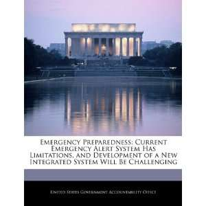 Emergency Preparedness Current Emergency Alert System Has