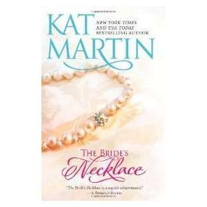 The Brides Necklace (9780778328674) Kat Martin Books