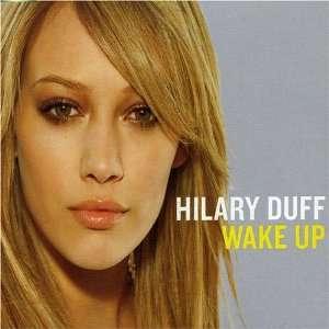 Wake Up Pt.1 Hilary Duff Music