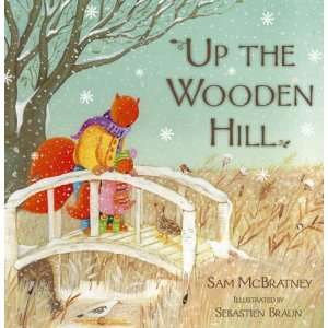 Up the Wooden Hill (9780007141791): Sam McBratney: Books