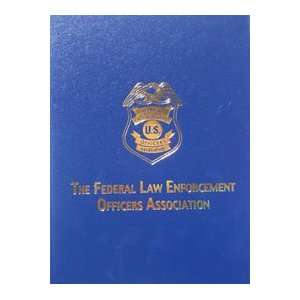 Federal Law Enforcement Officers Association (9781563118005): Books