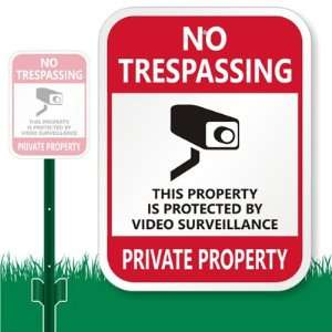 Trespassing, This Property Is Protected By Video Surveillance, Private