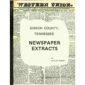 Gibson County, Tennessee, newspaper historical and