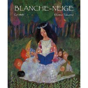 Blanche Neige (French Edition) (9782354131456): Grimm
